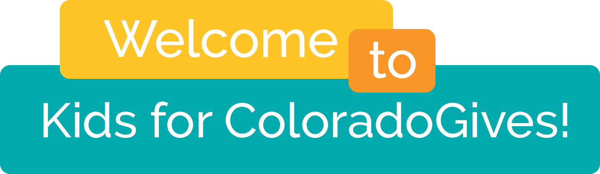 Welcome to Kids for ColoradoGives!