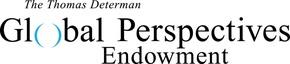 Thomas Determan Global Perspectives Endowment Logo