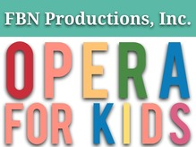 FBN Productions, Inc. Opera for Kids Logo