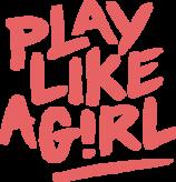 Play Like a Girl!® Logo