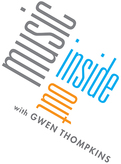 Music Inside Out with Gwen Thompkins Logo